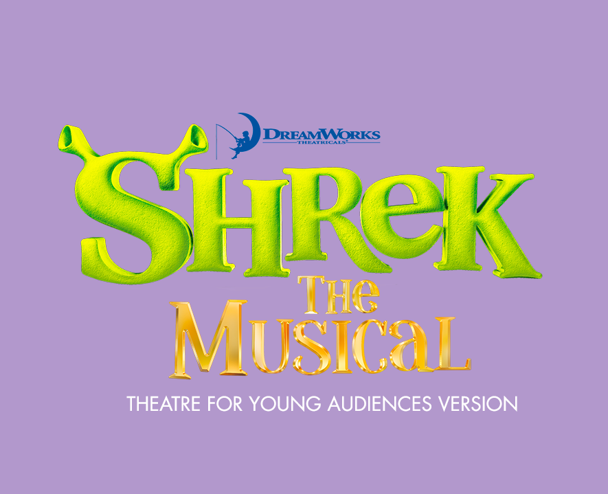 Shrek The Musical TYA