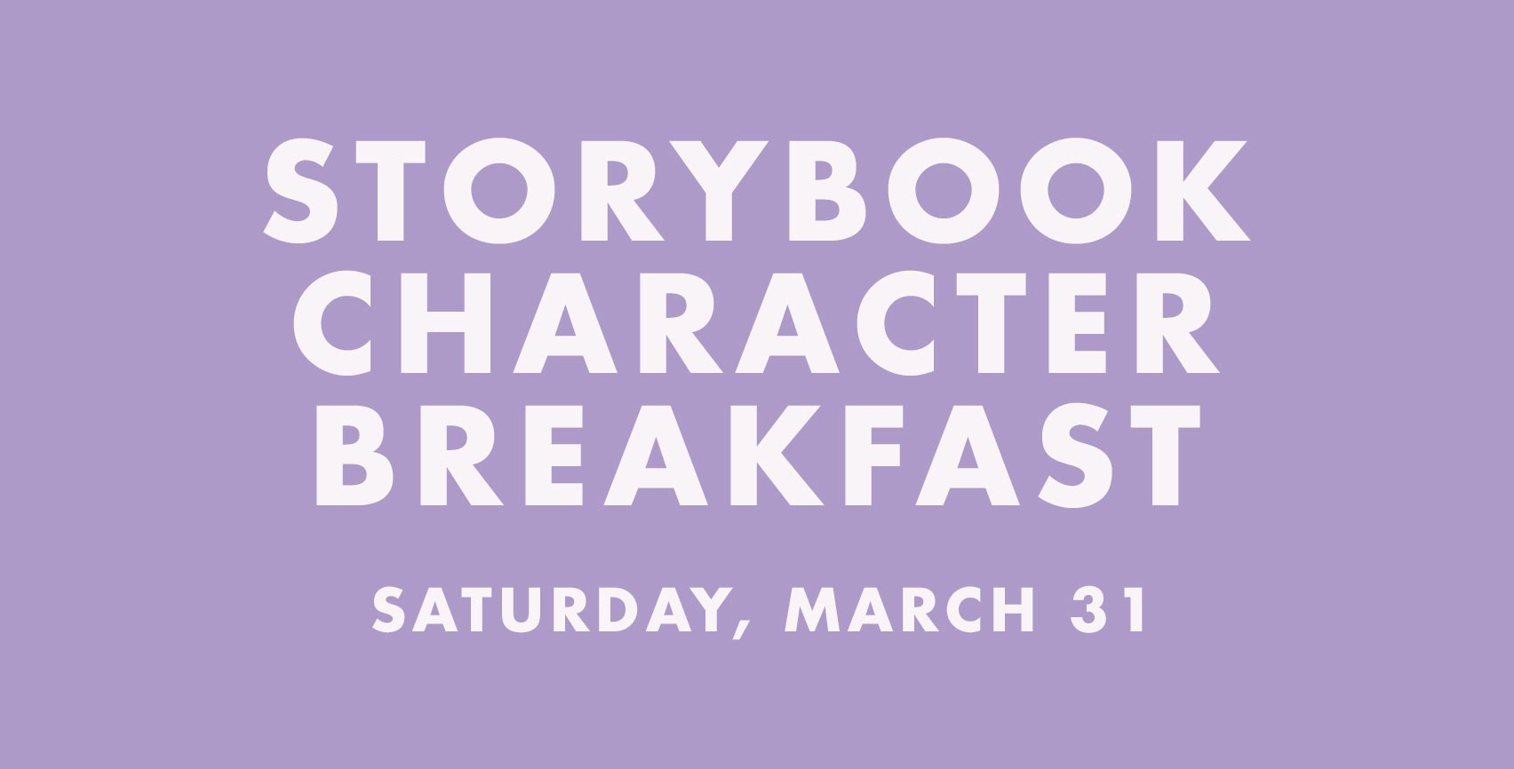 Storybook Character Breakfast